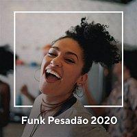 Various  Artists – Funk Pesadao 2020