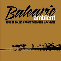 Various Artists.. – Balearic Ambient