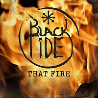 Black Tide – That Fire
