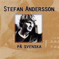 Stefan Andersson – Pa Svenska