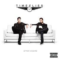 Timeflies – After Hours [Deluxe]