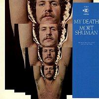 Mort Shuman – My Death