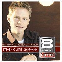 Steven Curtis Chapman – 8 Great Hits Steven C Chapman