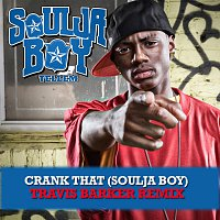 Soulja Boy Tell'em – Crank That (Soulja Boy) [Travis Barker Remix]