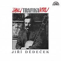 Jiří Dědeček – Zabili trafikantku CD