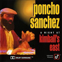Poncho Sanchez – A Night At Kimball's East