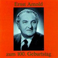 Ernst Arnold – Ernst Arnold zum 100. Geburtstag