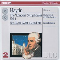 """Orchestra Of The 18th Century, Frans Bruggen – Haydn: The """"London"""" Symphonies Vol.1"""