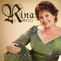 Rina Hugo – Ek Sing Vir Hom