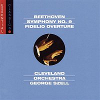 "George Szell, The Cleveland Orchestra, Adele Addison, Donald Bell, Jane Hobson, Richard Lewis, Robert Shaw, The Cleveland Orchestra Chorus – Beethoven:  Symphony No. 9 ""Choral""; Fidelio Overture"