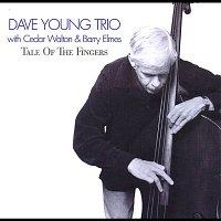 Dave Young Trio, Barry Elmes, Cedar Walton – Tale of the Fingers (with Cedar Walton & Barry Elmes)