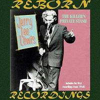 Jerry Lee Lewis – Killers Private Stash, The First Recordings (HD Remastered)