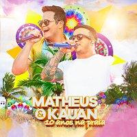 Matheus & Kauan – 10 Anos Na Praia [Ao Vivo]