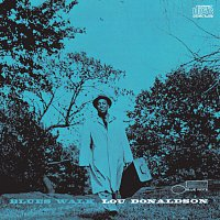 Lou Donaldson – Blues Walk