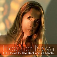 Heather Nova – Lie Down in the Bed You've Made
