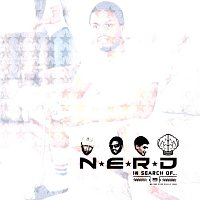 N.E.R.D. – In Search Of...