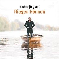 Stefan Jurgens – Fliegen konnen