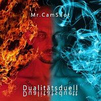 Mr.CamShot – Dualitätsduell