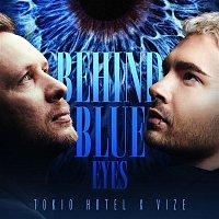 Tokio Hotel x VIZE – Behind Blue Eyes
