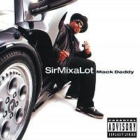 Sir Mix-A-Lot – Mack Daddy