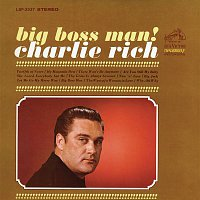 Charlie Rich – Big Boss Man