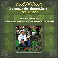 Lorenzo De Monteclaro – Lorenzo de Monteclaro ...de Mil Amores con la Banda la Costena de Ramón López Alvarado