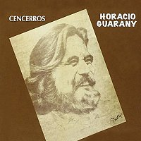 Horacio Guarany – Cencerros