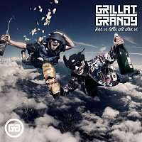 Grillat & Grandy – Kor vi tills att dor vi