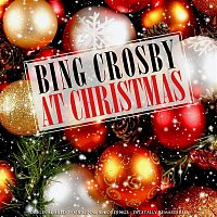 Bing Crosby – At Christmas