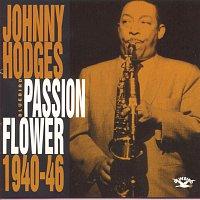 Duke Ellington, His Famous Orchestra, Johnny Hodges – Passion Flower 1940-46