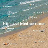 Various Artists.. – Hijos del Mediterráneo