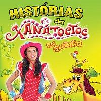 Xana Toc Toc – As Histórias Da Xana Toc Toc Na Quinta