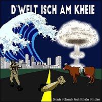 Noah Schaub, Koala Smoke – D'welt isch am kheie (feat. Koala Smoke)