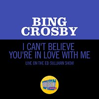 Bing Crosby – I Can't Believe You're In Love With Me [Live On The Ed Sullivan Show, June 24, 1962]