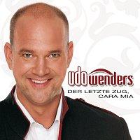 Udo Wenders – Der letzte Zug, Cara Mia