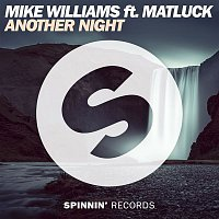 Mike Williams – Another Night (feat. Matluck)