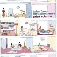 Saint Etienne – Tales From Turnpike House