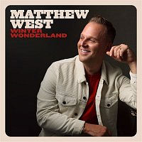 Matthew West – Winter Wonderland
