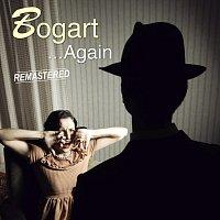 Bogart – … Again (Remastered)