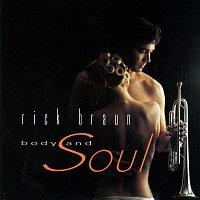 Rick Braun – Body And Soul