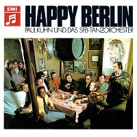 Paul Kuhn, SFB Tanzorchester – Happy Berlin