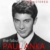 Paul Anka – The Fabulous Paul Anka (Remastered)
