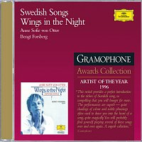 Anne Sofie von Otter, Bengt Forsberg – Wings In The Night: Swedish Songs