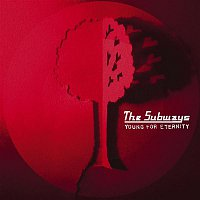 The Subways – Young For Eternity - Japanese Version