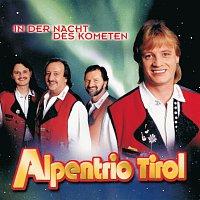 Alpentrio Tirol – In der Nacht des Kometen