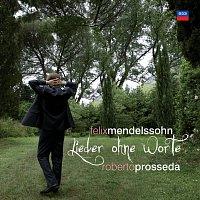 Roberto Prosseda – Mendelssohn: 56 Lieder ohne Worte
