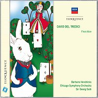 Barbara Hendricks, Chicago Symphony Orchestra, Sir Georg Solti – David Del Tredici: Final Alice