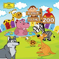 Různí interpreti – A Visit To The Zoo (Classics For Kids)