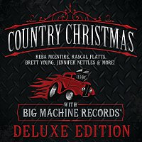 Různí interpreti – Country Christmas With Big Machine Records [Deluxe Edition]