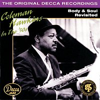 Coleman Hawkins – Body & Soul Revisited